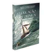 Educacao Mediunica - Teoria e Pratica - Volume 1
