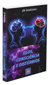 Egos, Consciência e Distúrbios
