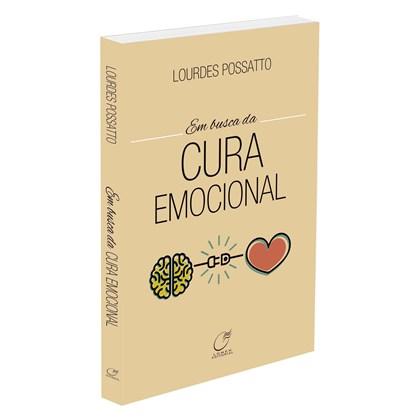 Em Busca da Cura Emocional - Nova Edição