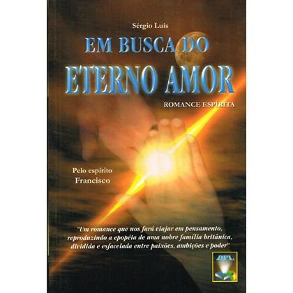 Em Busca do Eterno Amor