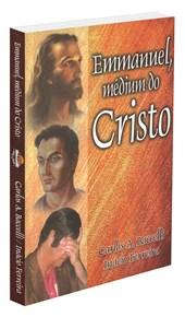 Emmanuel, Médium do Cristo