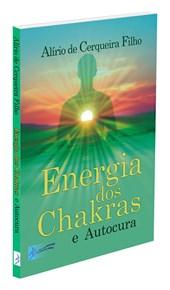 Energia dos Chakras e Autocura