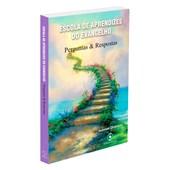 Escola de Aprendizes do Evangelho - Perguntas e Respostas