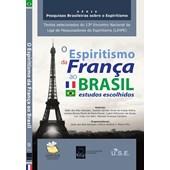 Espiritismo da França ao Brasil Estudos Recolhidos (O)