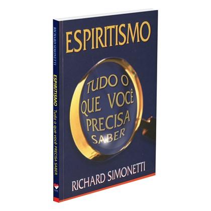 Espiritismo Tudo o que Você Precisa Saber