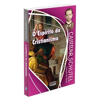 Espírito do Cristianismo (O) - Nova Edição