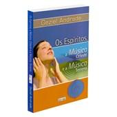 Espíritos, a Música Celeste e a Música Terrena (Os)