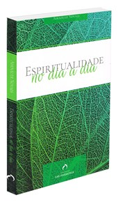 Espiritualidade no Dia a Dia