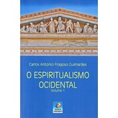 Espiritualismo Ocidental (O) - Volume 1
