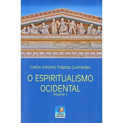 Espiritualismo Ocidental (O) - Volume 1