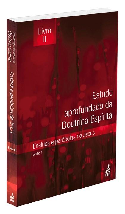 Estudo Aprofundado da Doutrina Espírita - Livro 2