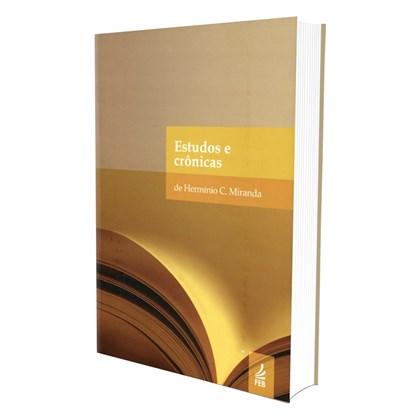 Estudos e Crônicas de Herminio C. Miranda