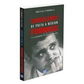 Eurícledes Formiga - De Poeta a Médium
