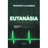 Eutanásia (Enfoque Espírita)