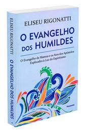 Evangelho dos Humildes (O)