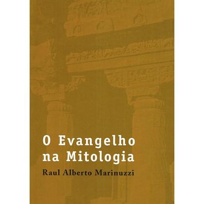 Evangelho na Mitologia (O)