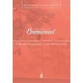 Evangelho Por Emmanuel (O) - Comentários às Cartas Universais e ao Apocalipse