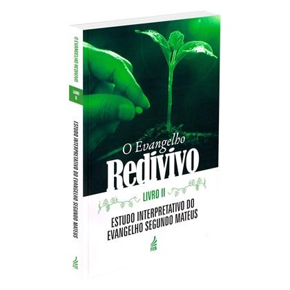 Evangelho Redivivo (O) - Livro II