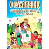 Evangelho Segundo o Espiritismo 2 Para Crianças (O)