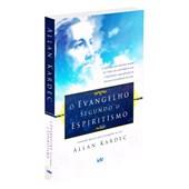 Evangelho Segundo o Espiritismo (O) - Edição Econômica