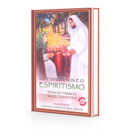 Evangelhos e o Espiritismo (Os)