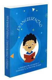 Evangelização - Conteúdo Programático - Nova Edição
