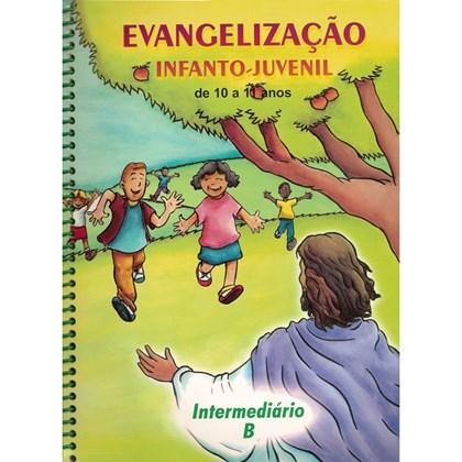 Evangelização Infanto-Juvenil / Intermediario B - de 10 a 11 Anos
