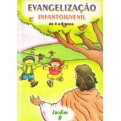 Evangelização Infanto-Juvenil / Jardim B - de 4 a 6 Anos