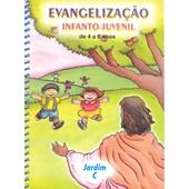 Evangelização Infanto-Juvenil / Jardim C - de 4 a 6 Anos