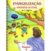 Evangelização Infanto-Juvenil / Primário A - de 7 a 9 Anos