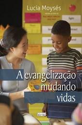 Evangelização Mudando Vidas (A)