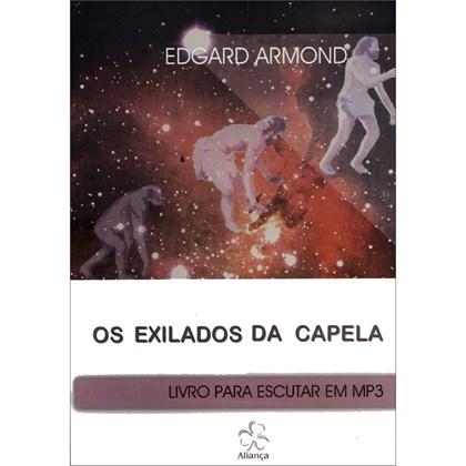Exilados da Capela - Mp3 - Audiolivro