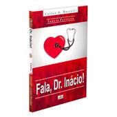 Fala, Dr. Inácio!