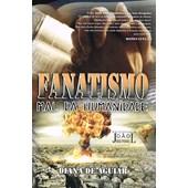 Fanatismo - Mal da Humanidade