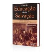 Fora da Educação Não Há Salvação - Bolso