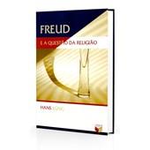 Freud e a Questão da Religião