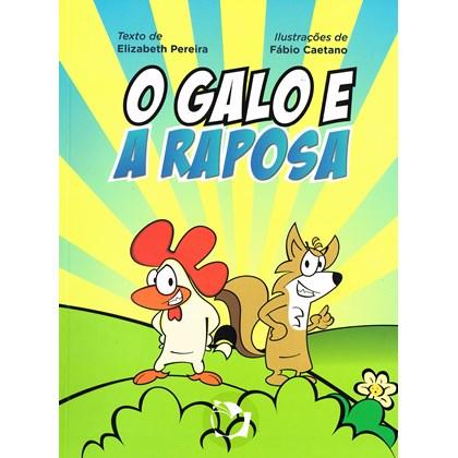 Galo e a Raposa (O)