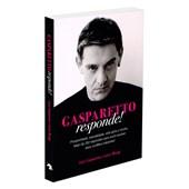 Gasparetto Responde!