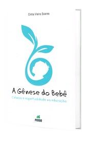 Gênese do Bebe (A)