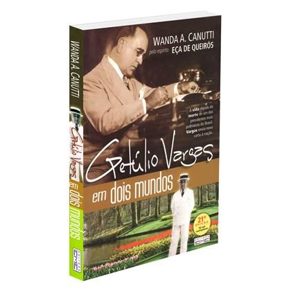 Getúlio Vargas em Dois Mundos