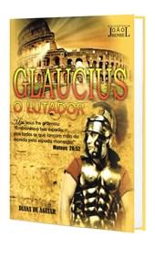 Glaucius - O Lutador