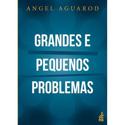Grandes e Pequenos Problemas - Nova Edição