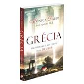Grécia um Romance no Tempo dos Deuses
