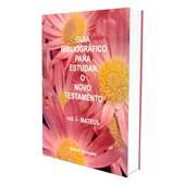 Guia Bibliográfico para Estudar o Novo Testamento - Vol I
