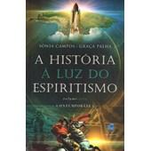 História à Luz do Espiritismo (A) - Contemporânea