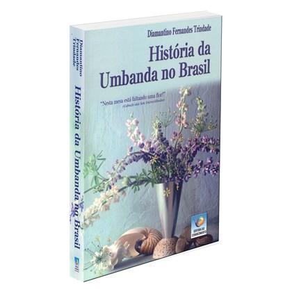 História da Umbanda no Brasil - Vol. 1