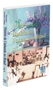 História da Umbanda no Brasil - Vol. 6