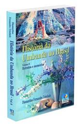 História da Umbanda no Brasil - Vol. 8