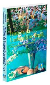 História da Umbanda no Brasil - Vol. 9