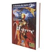 História de Joana D'arc, Ditada Por Ela Mesma (A)